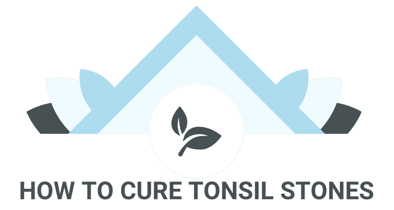 How to Cure Tonsil Stones